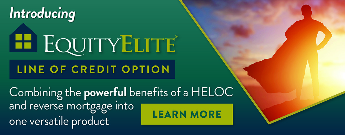 Introducing Equity Elite Line of Credit Option