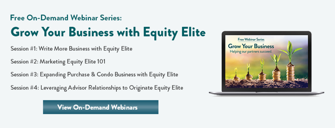 Free On-Demand Webinar Series - Grow Your Business with Equity Elite